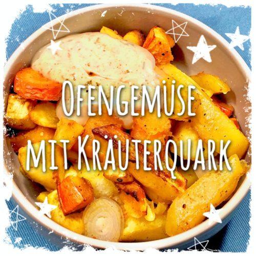 Ofengemüse mit KräuterquarkOfengemüse mit Kräuterquark