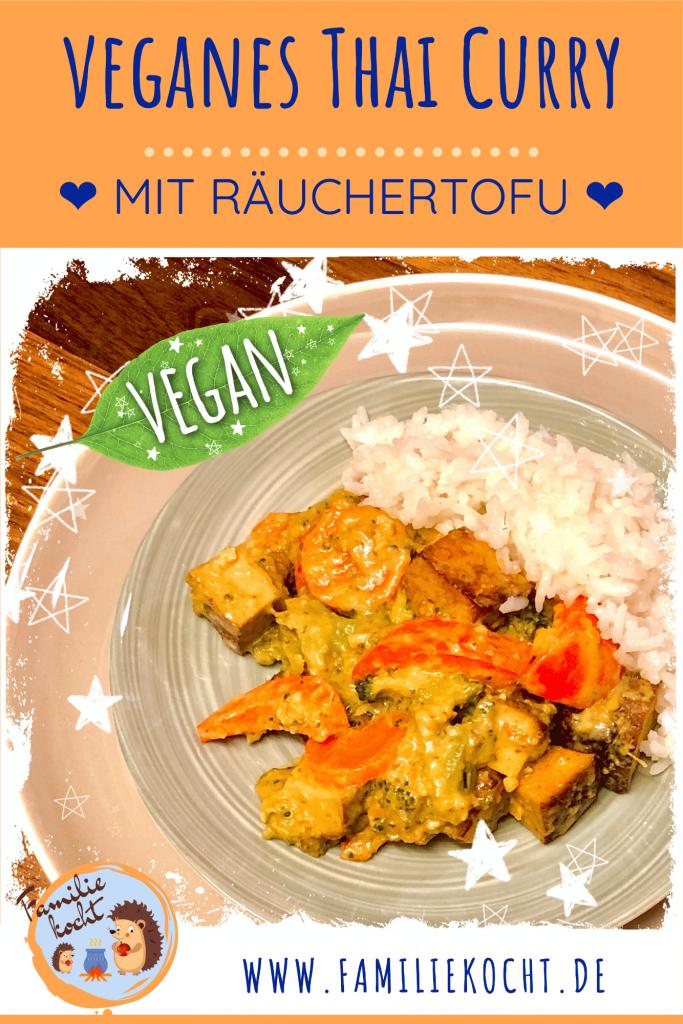 Veganes Thai Curry Gemüse mit Räuchertofu Pin