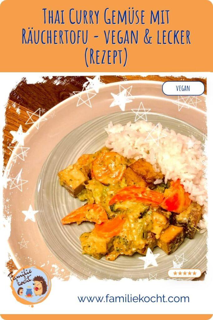 Veganes Thai Räuchertofu Curry mit Gemüse Rezept