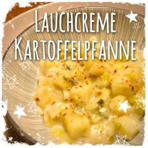 Lauchcreme Kartoffelpfanne