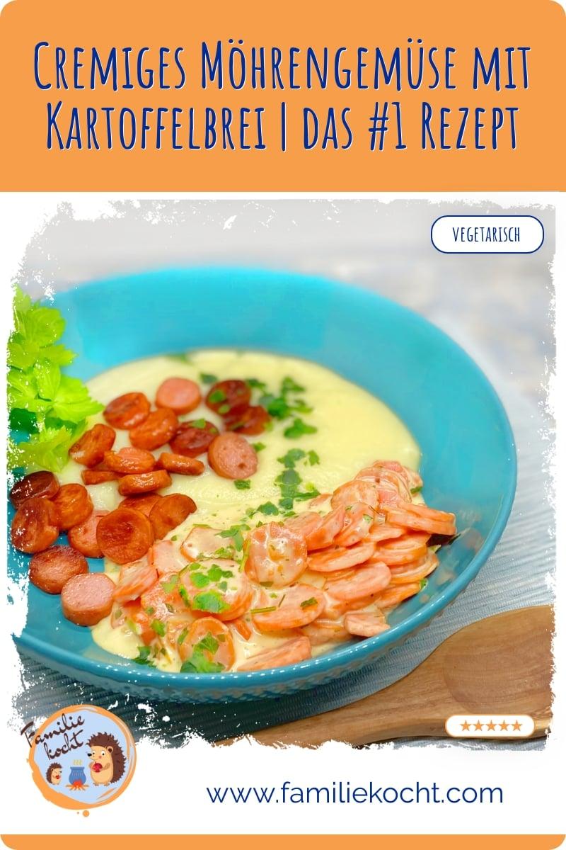 Cremiges Möhrengemüse mit Kartoffelbrei | das #1 Rezept