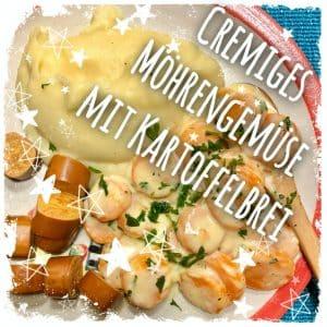 Cremiges Möhrengemüse mit Kartoffelbrei