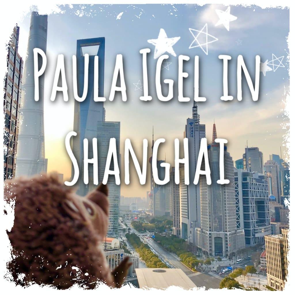 Paula Igel in Shanghai