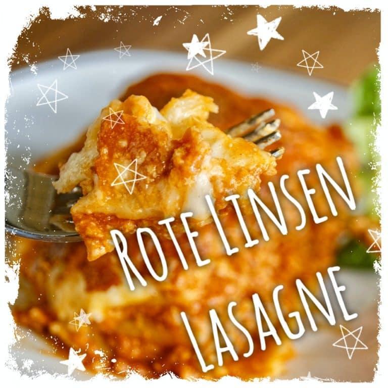 Rote Linsen Lasagne