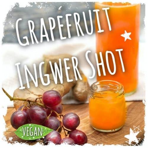 Grapefruit Ingwer Shot