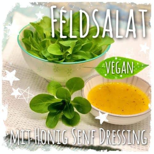 Feldsalat mit Honig Senf Dressing Vegan