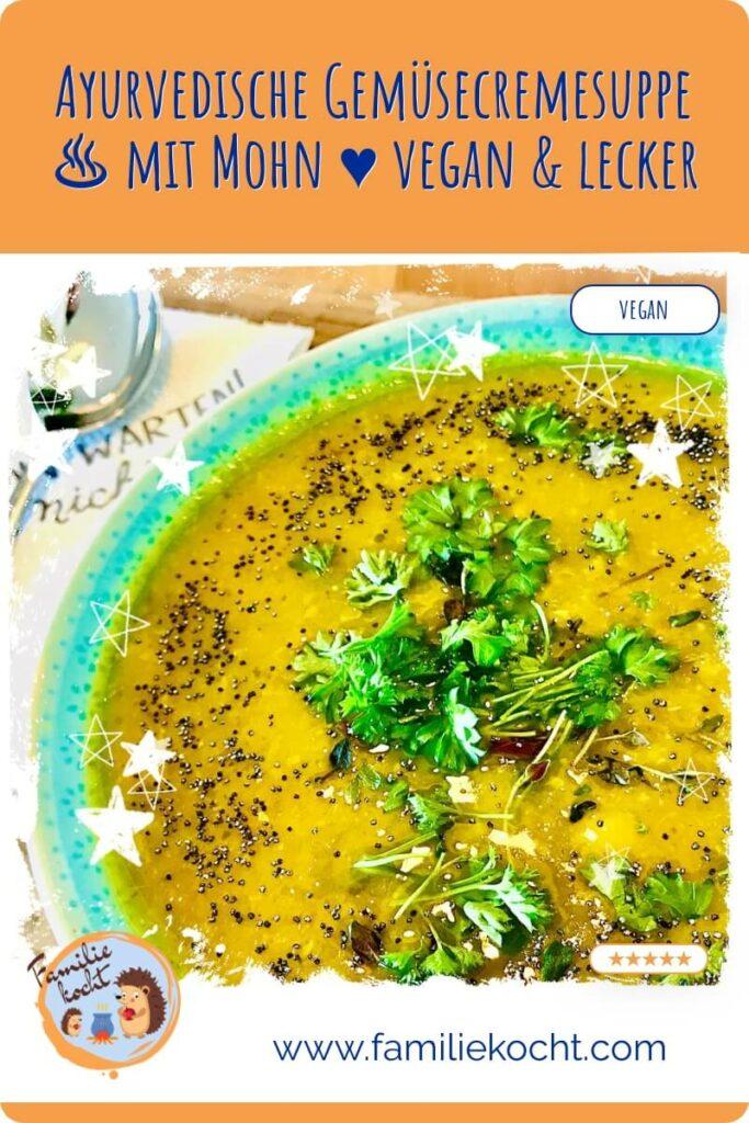 Ayurvedische Gemüsesuppe