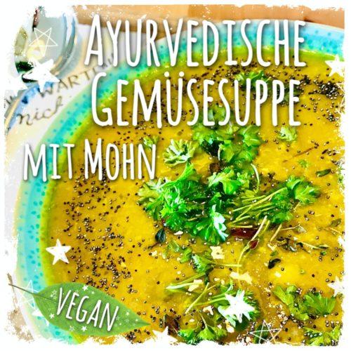 Ayurvedische Gemüsecremesuppe mit Mohn