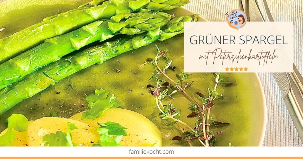 Grüner Spargel mit Petersilienkartoffeln