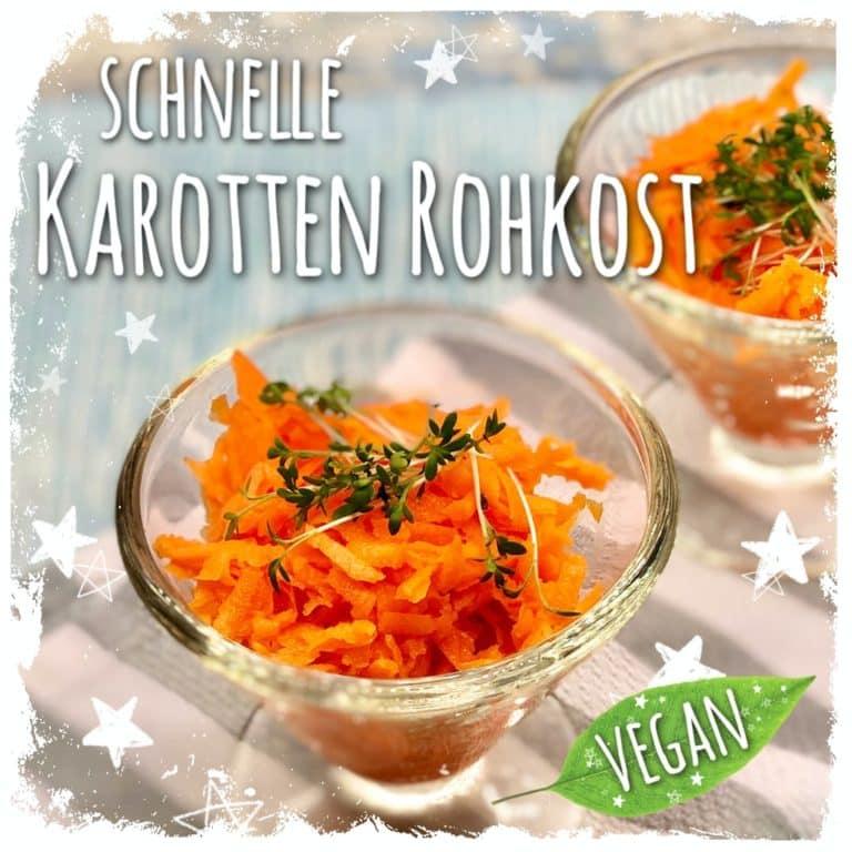 Schnelle Karotten Rohkost
