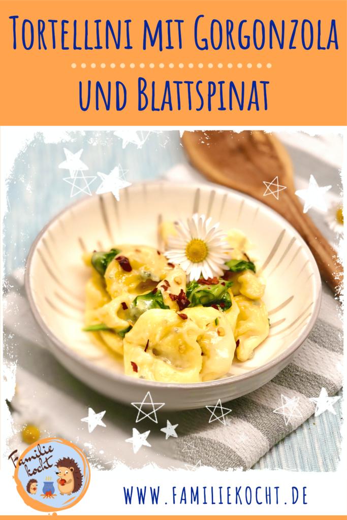 Tortellini mit Gorgonzola und Blattspinat Pin
