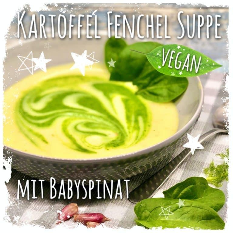 Vegane Kartoffel Fenchel Suppe mit BabyspinatVegane Kartoffel Fenchel Suppe mit Babyspinat