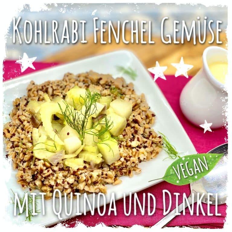 Kohlrabi Fenchel Gemüse mit Quinoa und Dinkel