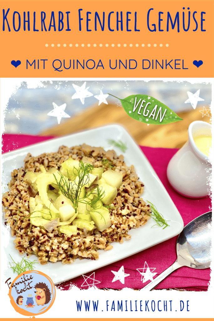 Kohlrabi Fenchel Gemüse mit Quinoa und Dinkel Pin