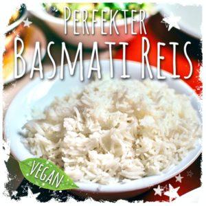 Perfekten Basmati Reis kochen
