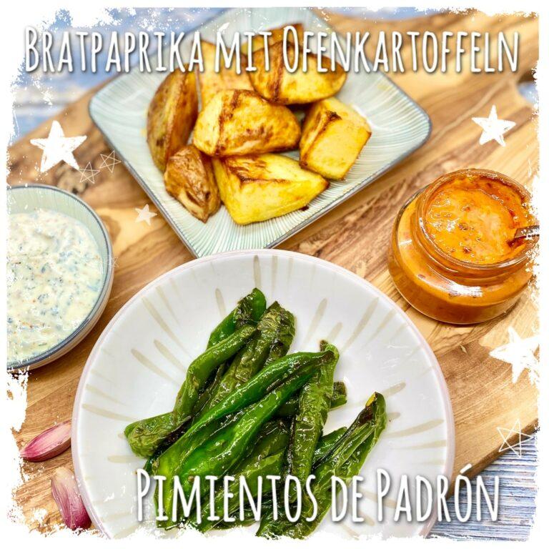 Bratpaprika mit Ofenkartoffeln Pimientos de Padron