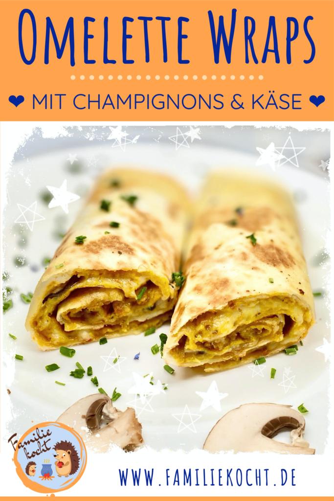 Omelette Wraps mit Champignons und Käse Pin