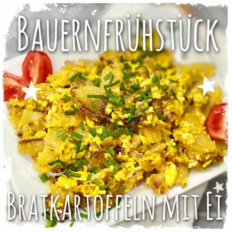 Bauernfrühstück Bratkartoffeln mit Ei