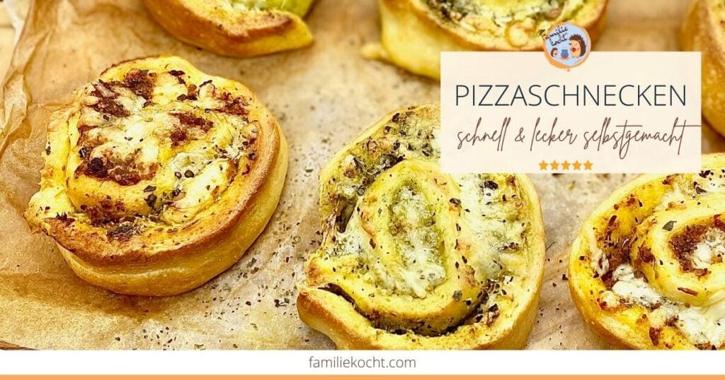 Pizzaschnecken Rezept