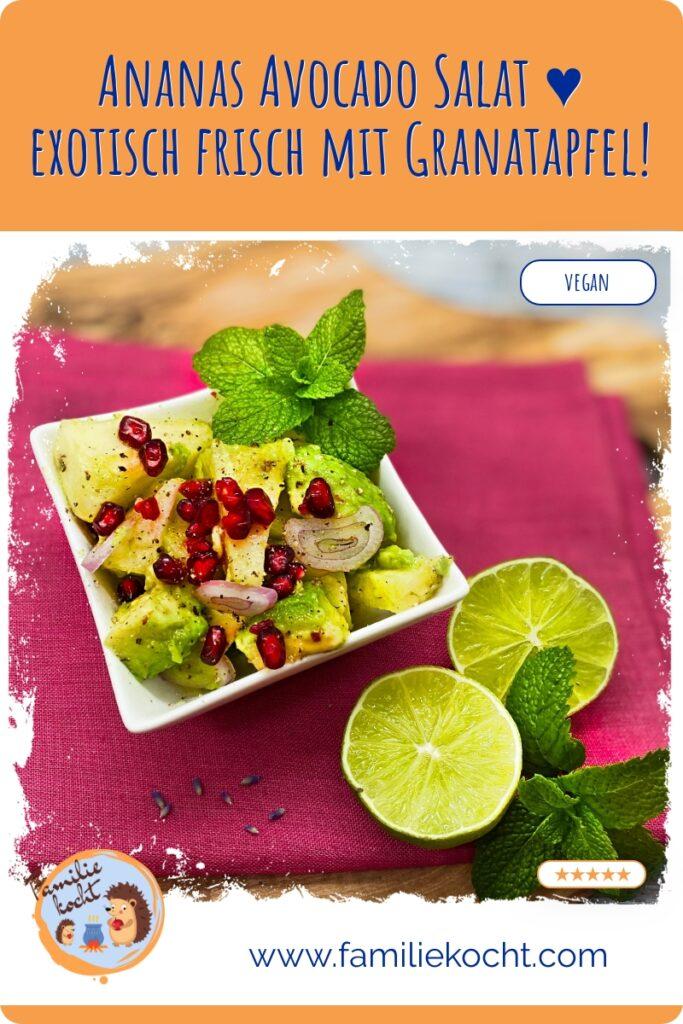 Ananas Avocado Salat ♥ exotisch frisch mit Granatapfel!