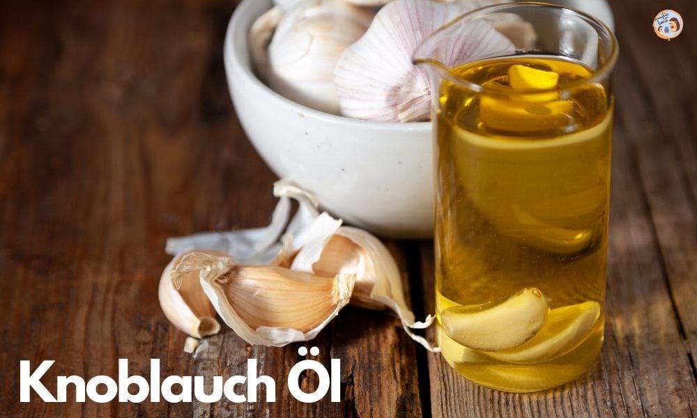 Knoblauch Öl