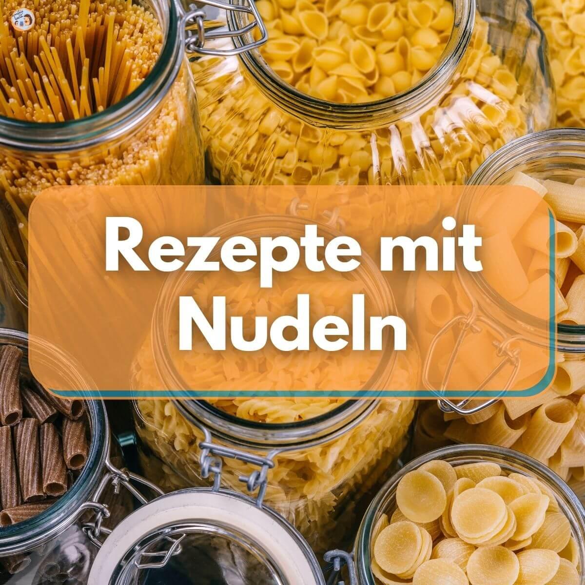 Rezepte mit Nudeln