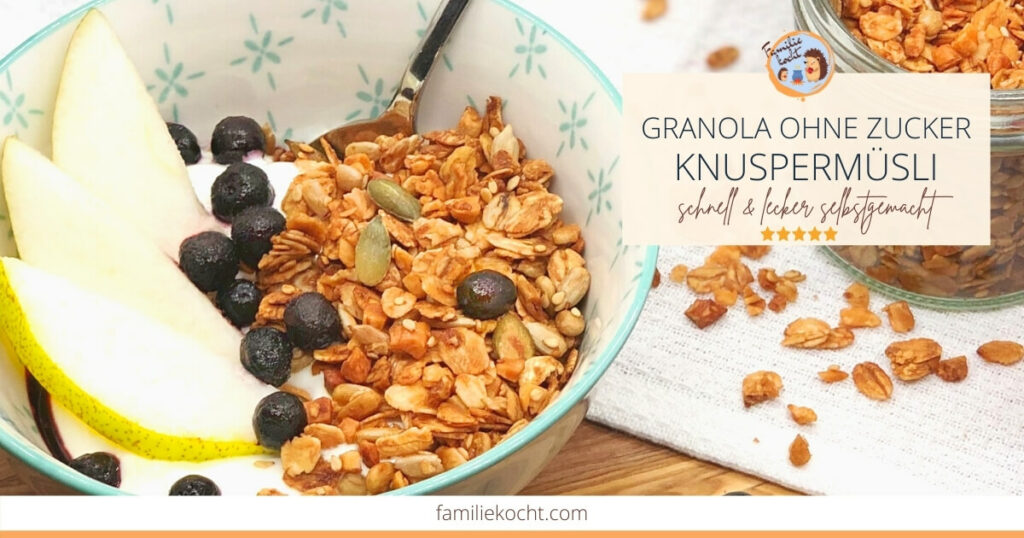 Granola ohne Zucker Knuspermüsli