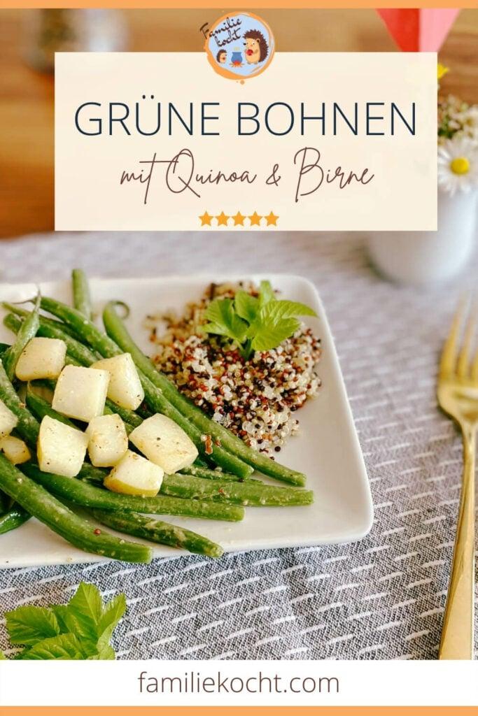 Grüne Bohnen Pfanne mit Quinoa & Birne