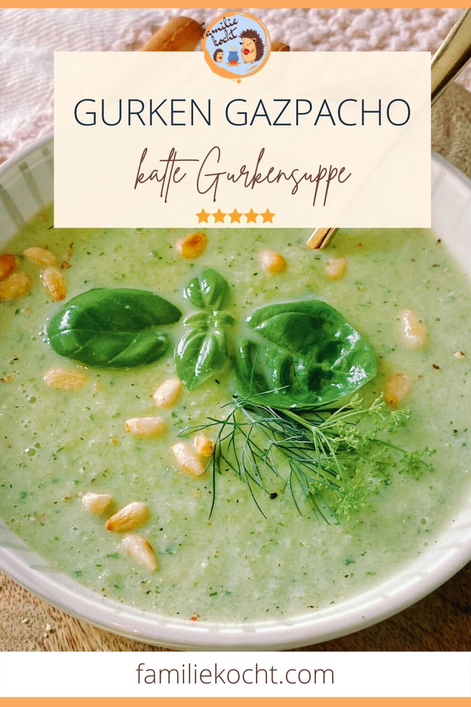 Gurken Gazpacho - kalte Gurkensuppe