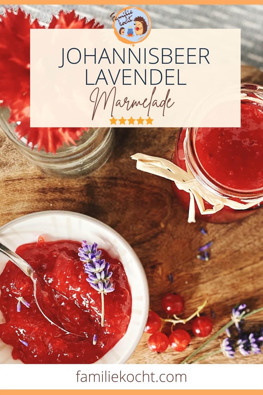 Johannisbeer Lavendel Marmelade
