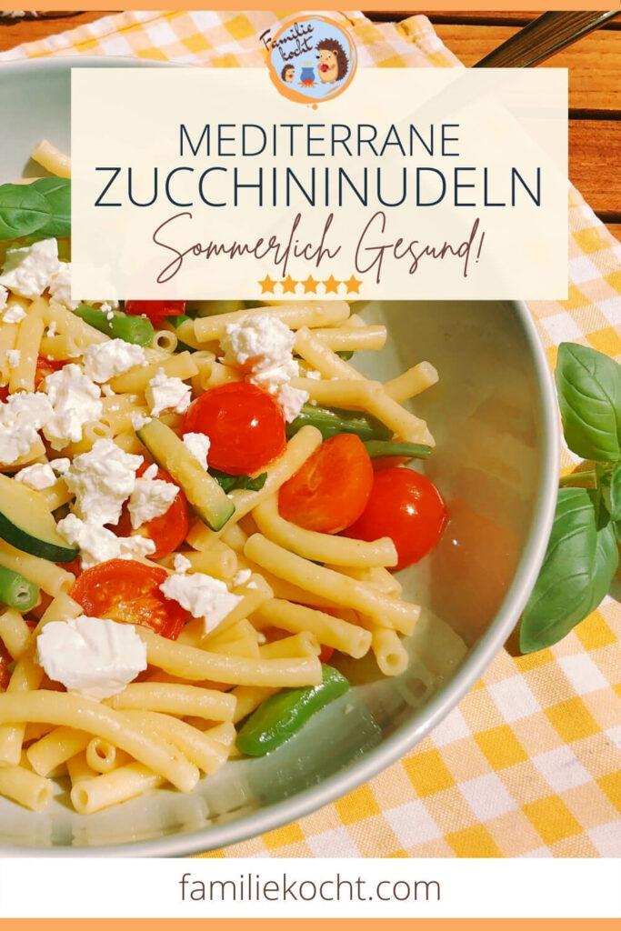 Mediterrane Zucchininudeln