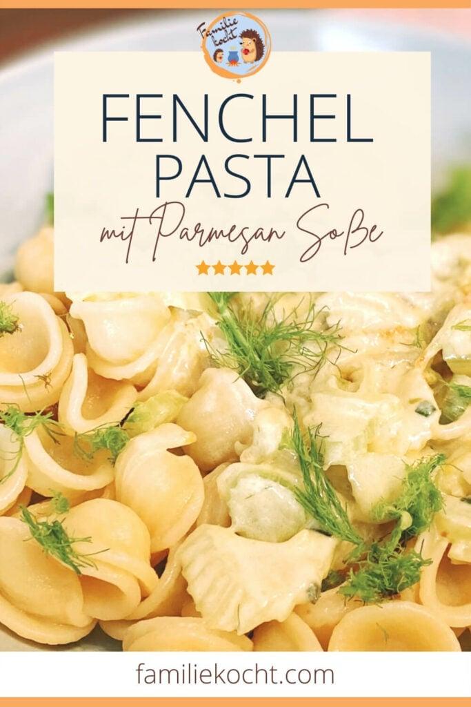 Fenchel Pasta
